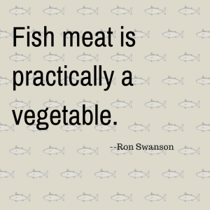 fish-meat-is-practically-a-vegetable